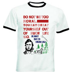 HENRY THOREAU MORAL QUOTE - NEW BLACK RINGER COTTON TSHIRT