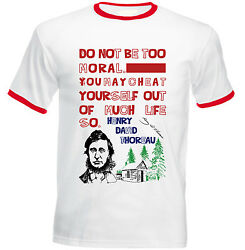 HENRY THOREAU MORAL QUOTE - RED RINGER COTTON TSHIRT $20.86