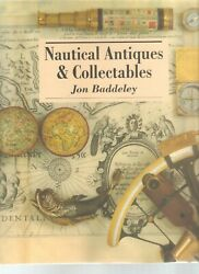 Nautical Antiques And Collectables -jon Baddeley-1993