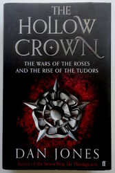 The Hollow Crown The Wars Of The Roses And Rise Of The Tudors, By Dan Jones Oop