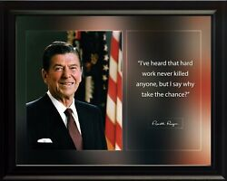 Ronald Reagan I've Heard That Hard Work Poster Print Picture Or Framed Wall Art