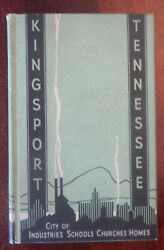 Kingsport Tennessee City Of Industries Schools Churches Homes 1937 Hb