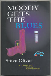 Steve Oliver / Moody Gets The Blues Signed 1st Edition 1996
