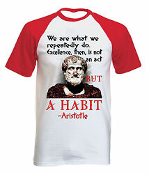 ARISTOTLE WE ARE QUOTE - NEW COTTON BASEBALL TSHIRT ALL SIZES
