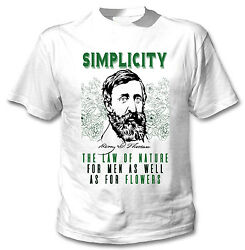 HENRY DAVID THOREAU SIMPLICITY QUOTE - NEW COTTON WHITE TSHIRT $20.86