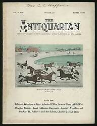 Charles Musser Stow / Antiquarian Monthly Magazine For The Collector Of Antiques