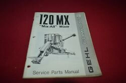 Gehl 120 Grinder Mixer Mix All Feed Mill Dealers Parts Book Mfpa