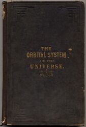 Antony Welsch / The Orbital System Of The Universe First Edition 1875