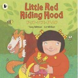Little Red Riding Hood Flip The Flap Mitton Tony Used Good Book