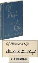 Charles A Lindbergh / Of Flight And Life Signed 1948