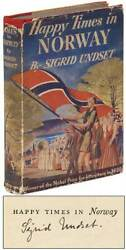 Sigrid Undset / Happy Times In Norway Signed 1st Edition 1942