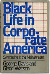 George Davis / Black Life In Corporate America Swimming Signed 1st Edition 1982