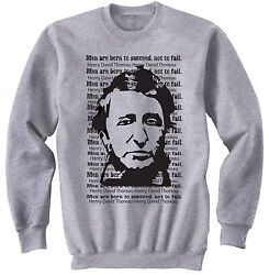 HENRY DAVID THOREAU MEN QUOTE - NEW COTTON GREY SWEATSHIRT- ALL SIZES $33.90