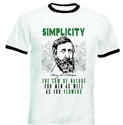 HENRY DAVID THOREAU SIMPLICITY QUOTE - NEW BLACK RINGER COTTON TSHIRT  $20.86