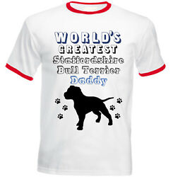 STAFFORDSHIRE BULL TERRIER - WORLD'S GREATEST DADDY - RED RINGER COTTON TSHIRT