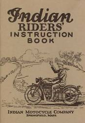 1927 Indian Motorcycle Riderand039s Instruction Book -antique Reproduction