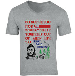 HENRY THOREAU MORAL QUOTE - NEW COTTON GREY V-NECK TSHIRT $22.16
