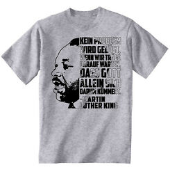Martin Luther King Kein Problem - NEW COTTON GREY GREY TSHIRT
