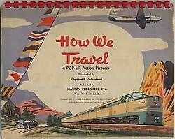 Raymond Vartanian / How We Travel In Pop-up Action Pictures 1951