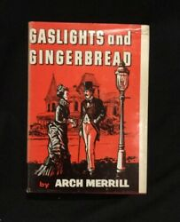 Andldquogaslights And Gingerbreadandrdquo By Arch Merrill 1959 F5