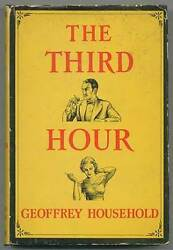 Geoffrey Household / The Third Hour First Edition 1938