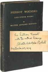 Walter Adolphe Roberts / Pierrot Wounded And Other Poems Signed 1st Edition 1919