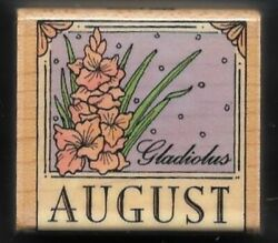 AUGUST GLADIOLUS B522 Flower of Month Border Calendar Hero Art wood Rubber Stamp