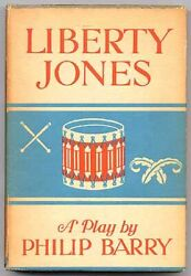 Philip Barry / Liberty Jones A Play With Music For City Children 1st Ed 1941