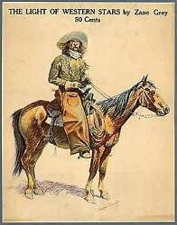 Zane Grey / Frederic Remington-illustrated Poster For The Light Of Western Stars