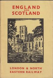 Dell Leigh England And Scotland London And North Eastern Railway 1936 Sc Book