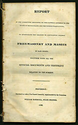 Rhode Island Report To Investigate The Charges Against Freemasonry And Masons 1832