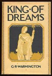 G R Warmington / King Of Dreams A Romance Of The Days Of The Christ 1st Ed 1926