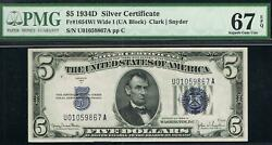 5 1934d Wide I Silver Certificate. Fr.165wi. Pmg 67 Epq. Quality Note