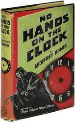 Geoffrey Homes / No Hands On The Clock First Edition 1939