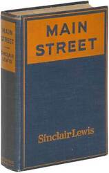 Sinclair Lewis / Main Street The Story Of Carol Kennicott First Edition 1920