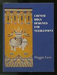 Maggie Lane / Chinese Rugs Designed For Needlepoint 1975