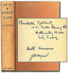 J C Nugent Claudette Colbert / Itand039s A Great Life Signed 1st Edition 1940