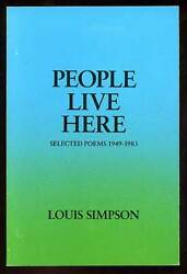 Louis Simpson / People Live Here Selected Poems 1949-1983 First Edition