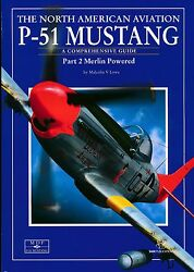 Na P-51 Mustang - Part 2 Merlin Powered - A Comprehensive Guide Sam Pubs - New