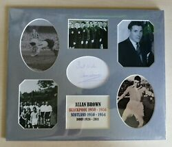 Allan Brown Blackpool And Scotland East Fife Autograph Card In Display 12 X 10
