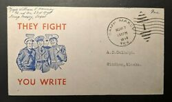 1944 They Flight You Write Camp Maxey Tx Windham Alaska Wwii Patriotic Cover