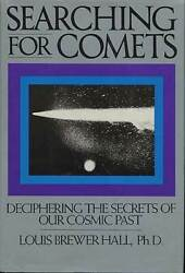 Louis Brewer Hall / Searching For Comets Deciphering The Secrets Of Our 1st 1990