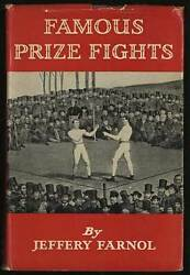Jeffery Farnol / Famous Prize Fights Or Epics Of The Fancy First Edition 1928