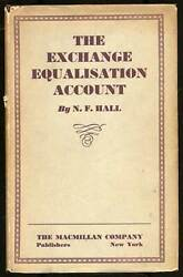 N F HALL  The Exchange Equalisation Account First Edition 1935