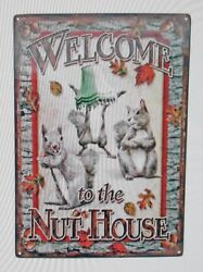 Welcome To The Nut House X-large 12 X 17 Embossed Tin Sign - New