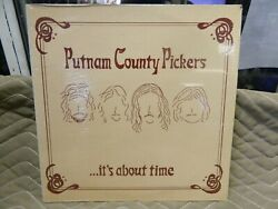 Putnam County Pickers ...its About Time Lp Sealed