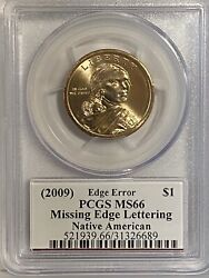 2009 Native American Dollar, Pcgs Ms66, Missing Edge Lettering