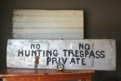 Vintage Hand Made Sign Metal No Hunting Trespass Private Man Cave Decor 42x12