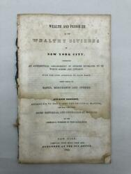 Wealth And Pedigree Of The Wealthy Citizens Of New York City 1842