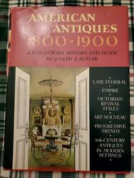 American Antiques 1800-1900 By Joseph T. Butler A Collector's History S20b
